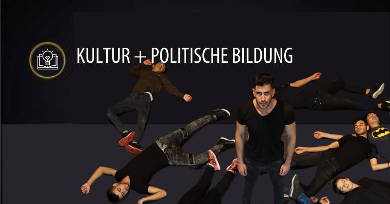 Kultur + politische Bildung